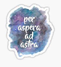 Per Aspera Ad Astra Sticker