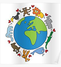 We Love Our Planet | Animals Around The World Poster