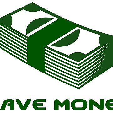 I Have Money! by austinelgort