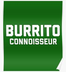 Burrito Connoisseur Poster