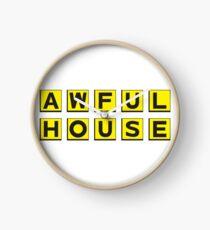 Awful House Clock