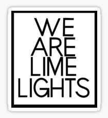 "Why Don't We ""We Are Limelights"" Black Text Sticker"