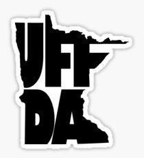 Uff Da - Minnesota Classic Saying Sticker