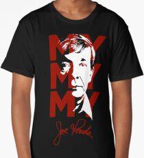 joe my my my Long T-Shirt