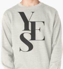 Yes 02 Sweatshirt