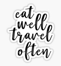 Pegatina Comer bien Viajar a menudo: disfrutar de la aventura