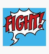 Fight! Photographic Print