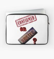 Confirmed or Busted Mythbusters Laptop Sleeve