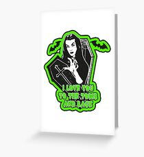 Vampira To the tomb and back Greeting Card