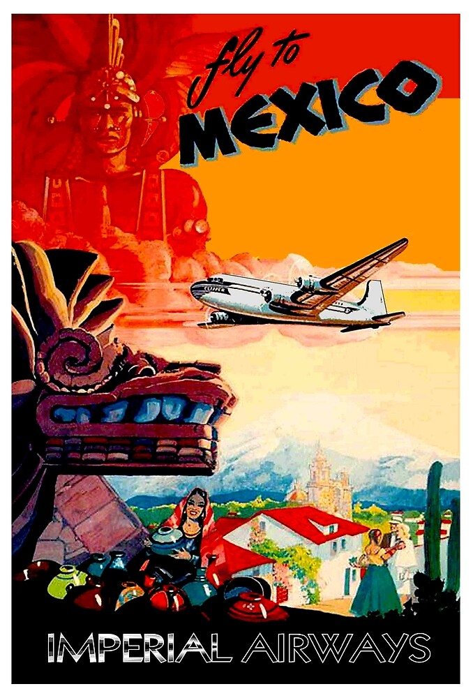 IMPERIAL AIRWAYS : Fly to Mexico Print by posterbobs