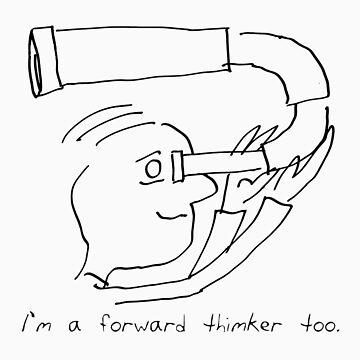 Forward Thimking by jonhawley