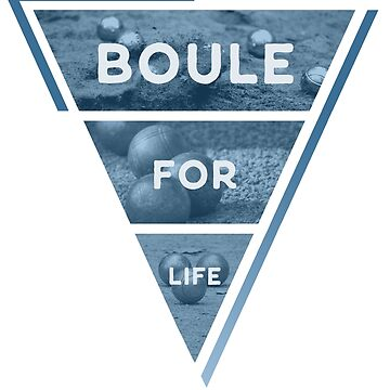 Boule for life by Wronggraphics