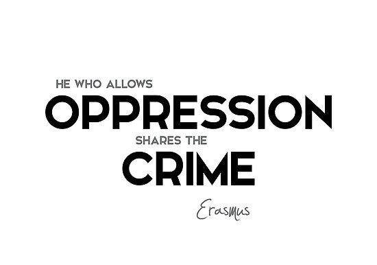 oppression, crime - erasmus by razvandrc