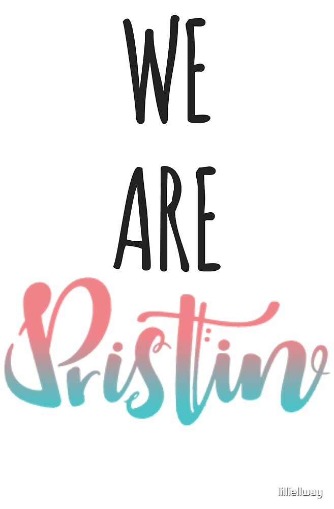 We Are Pristin by lilliellway