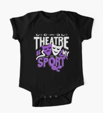 Theatre Is My Sport Funny Kids Clothes