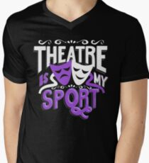 Theatre Is My Sport Funny T-Shirt