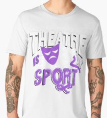 Theatre Is My Sport Funny Men's Premium T-Shirt