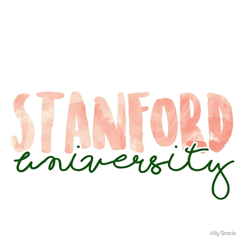 Stanford University by Ally Gracie