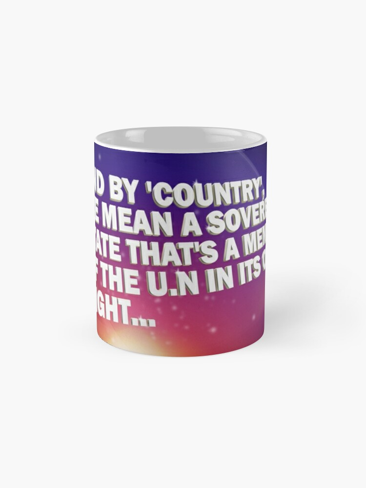 """Alternate view of """"And By Country..."""" - Pointless Mug Mug"""