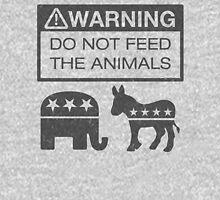 WARNING - Don't Feed The Animals Unisex T-Shirt