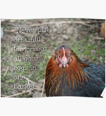 NDVH Never put off until tomorrow all your eggs in one basket. Poster