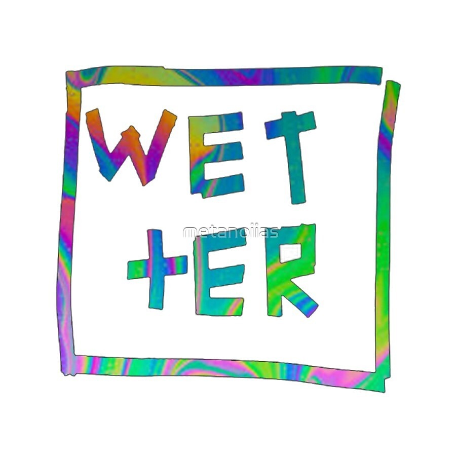 Wetter - Psychedelic by metanoiias