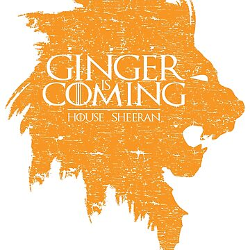 Ginger is Coming by Popularcreative