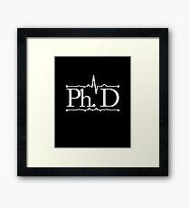 Ph. D Framed Print