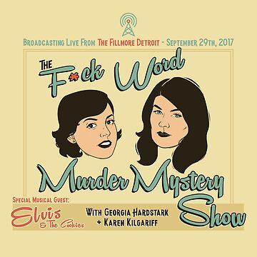 MFM- Detroit F*ck-Word Murder Show by Rougaroux