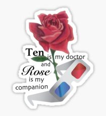 Rose and Ten are Best Sticker