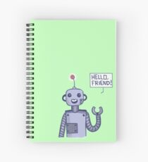 a friendly robot Spiral Notebook