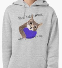 Never dull Pullover Hoodie