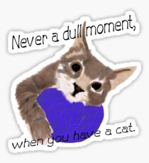 Never dull Sticker