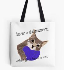 Never dull Tote Bag