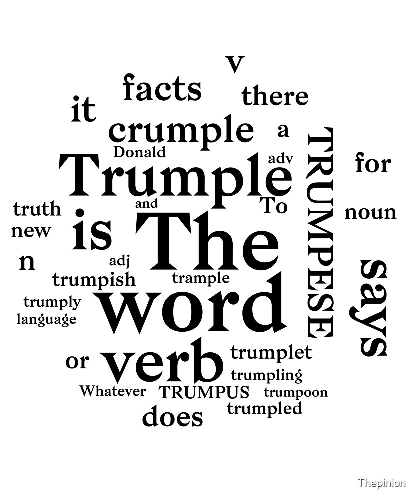 TRUMPESE: The new vocabulary of politics by Thepinion