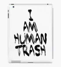 Human Trash (Black) iPad Case/Skin
