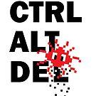 Ctrl Alt Delete by rembraushughs