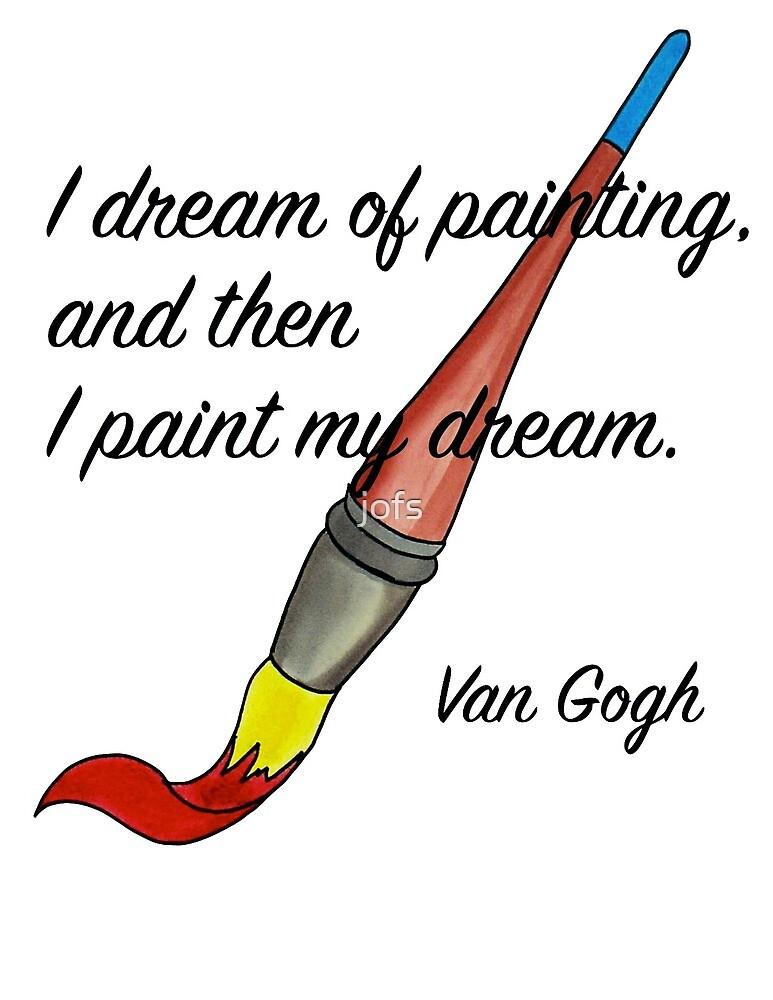 I Paint My Dreams by jofs