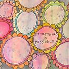 Project 321 - Everything is Possible by cehouston