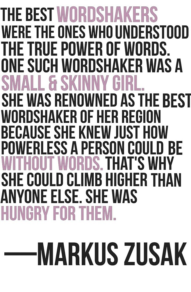 """""""The Best Wordshakers..."""" Quote From The Book Thief by nerdyminded"""