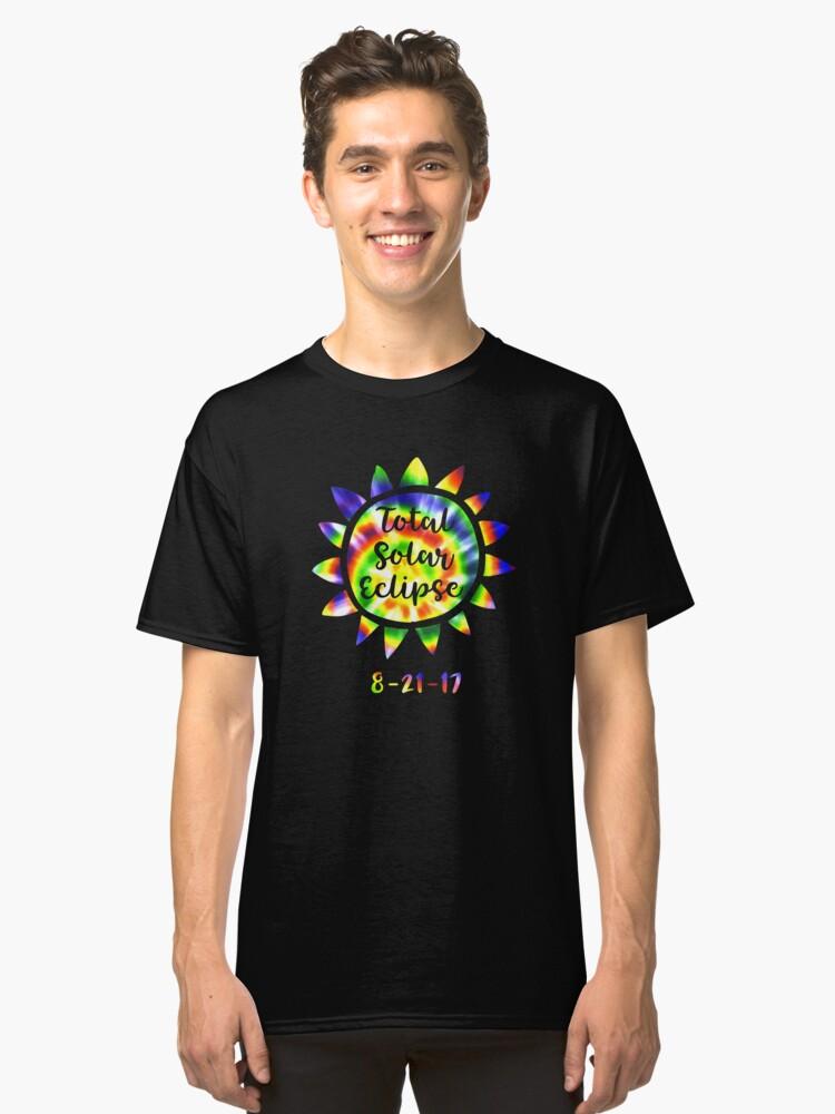 Total Solar Eclipse 8-21-17 Tie Dye Classic T-Shirt Front