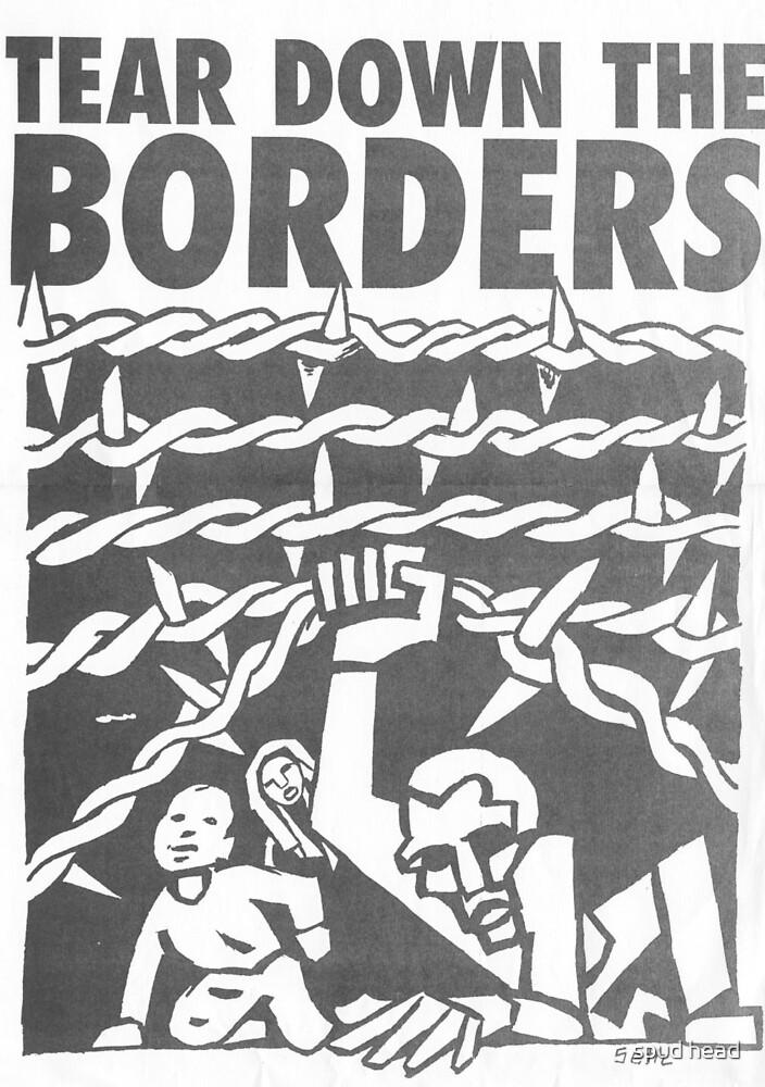 tear down the borders by Dylannn