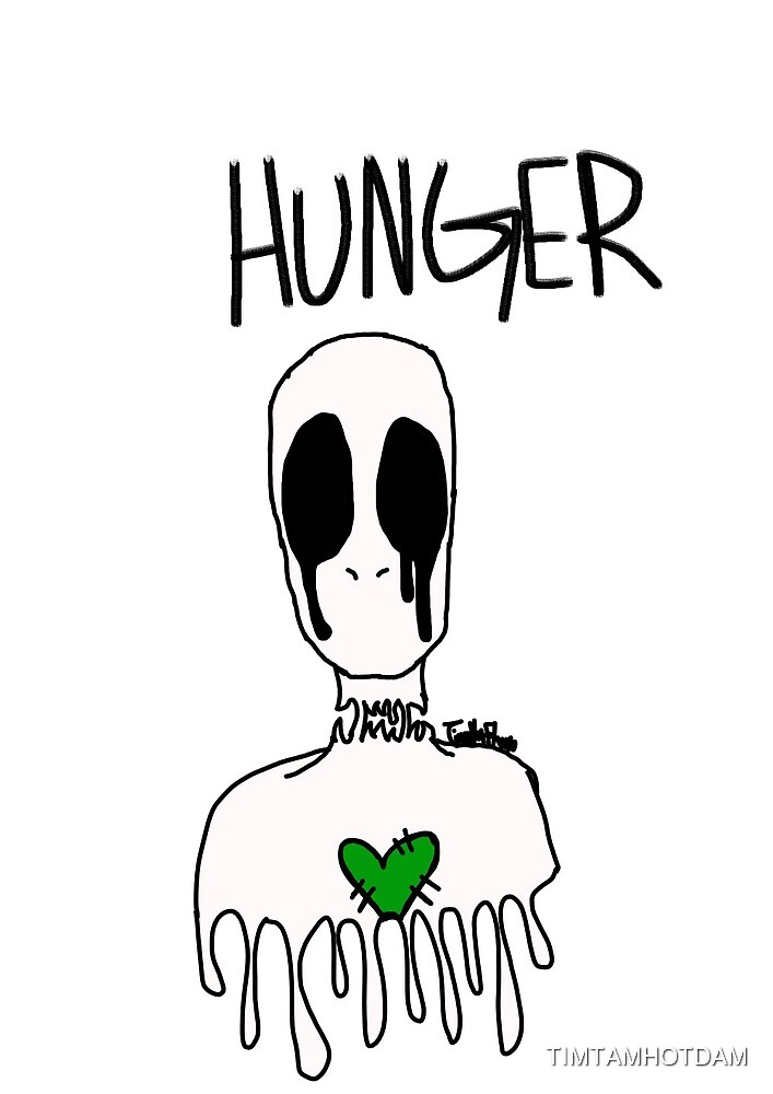 HUnger by TIMTAMHOTDAM