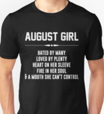 August girl hated by many loved by plenty T-Shirt