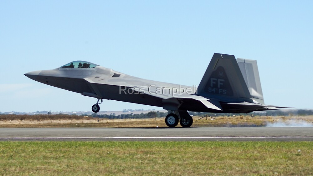 F-22A Raptor by Ross Campbell