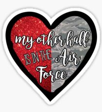 My Other Half is in the Air Force Sticker