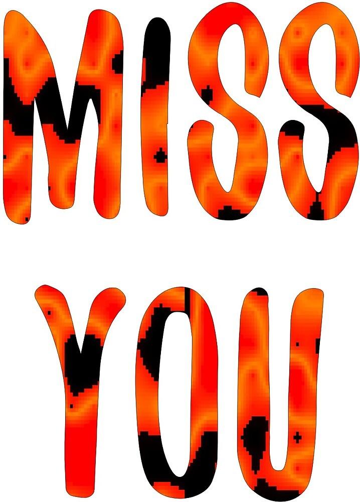 Miss You by Ian McKenzie