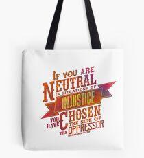 "Bolsa de tela ""Si eres neutral en situaciones de injusticia ...""   Otoñal"