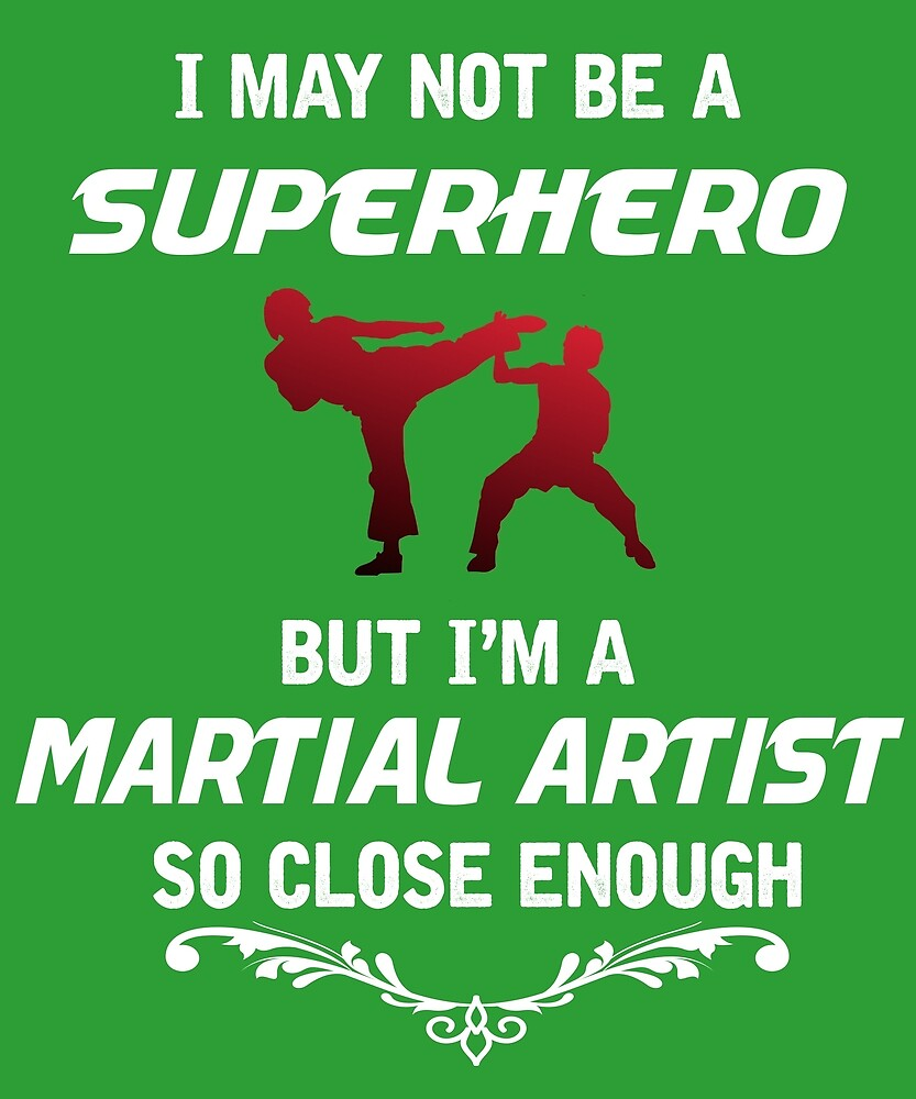 Not Superhero But Martial Artist  by AlwaysAwesome
