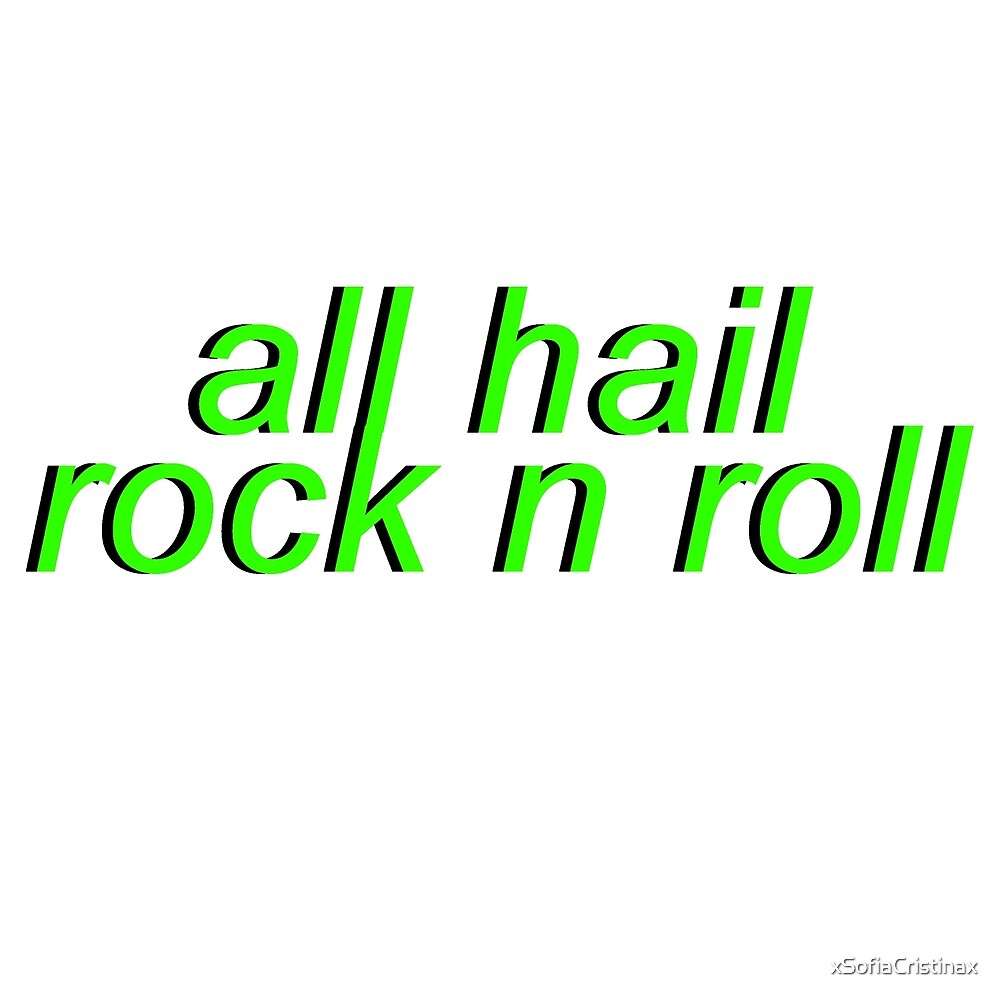 BANDS - All Hail Rock n Roll by xSofiaCristinax